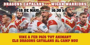 Cartell promocional del Dragons Catalans-Wigan Warriors de la Super League de rugbi a XIII al Camp Nou.
